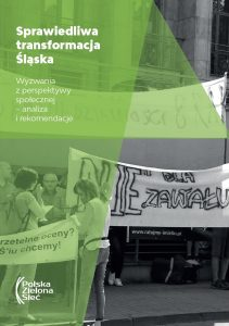 Sprawiedliwa transformacja Śląska. Wyzwania z perspektywy społecznej – analiza i rekomendacje (2019)