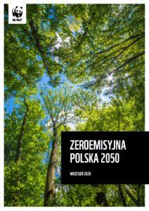 """Najnowszy raport WWF """"Zeroemisyjna Polska 2050"""""""