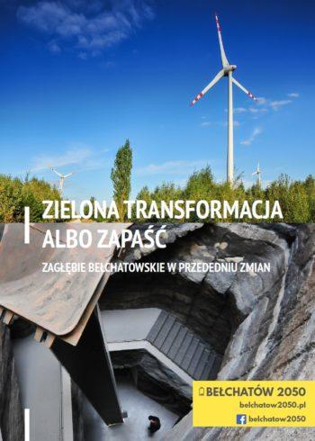 Bełchatów po węglu: albo zielona transformacja, albo dramatyczna zapaść
